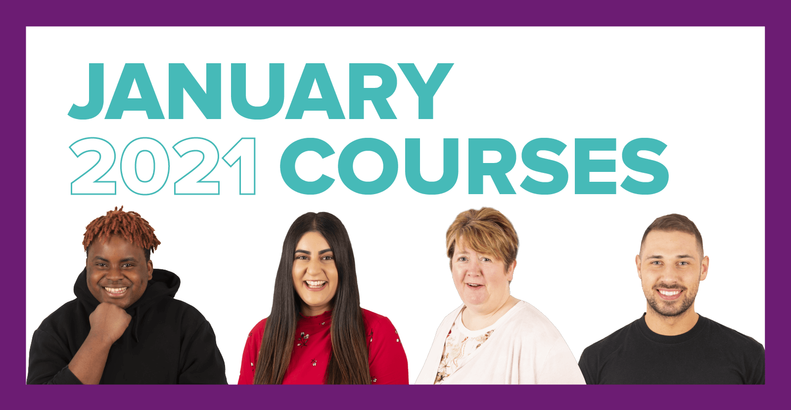 Apply Now For Courses Starting <br>January 2021